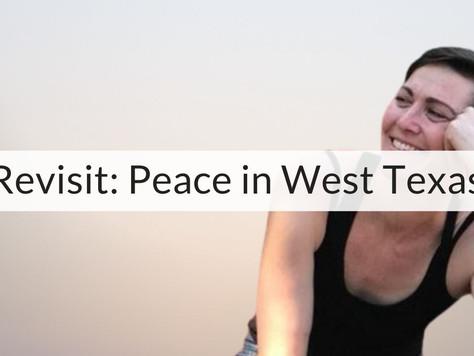 Birthday Bonus Revisit | Peace In West Texas