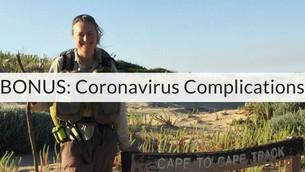 Bonus Episode 1   Coronavirus Complications with Becky Sampson