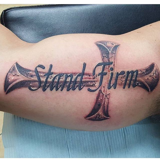 Stand firm cross done by Josh, lettering just touched up _jfdk23 #crosstattoo #gettattooed #standfir