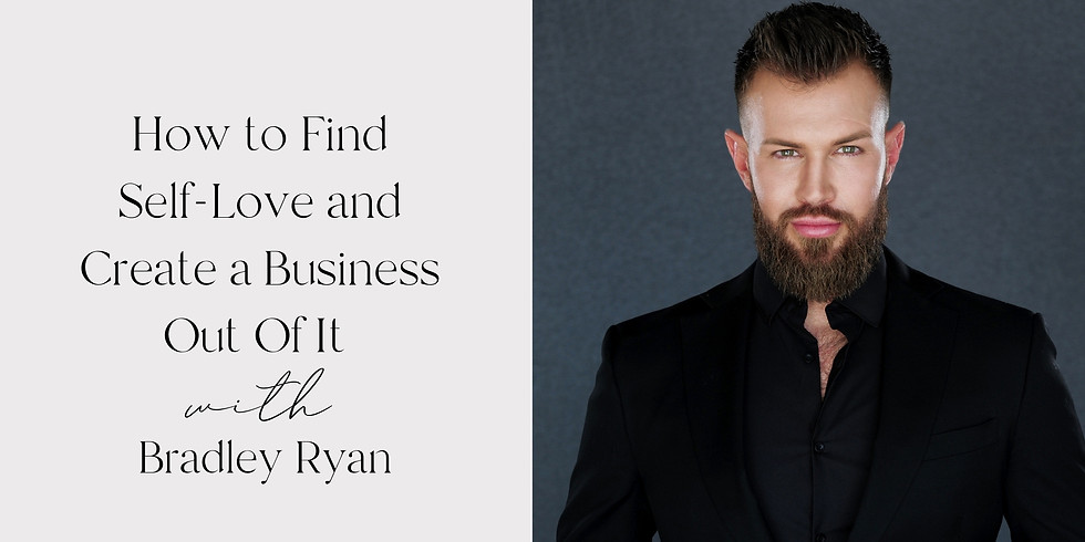 Finding Self-Love and Creating a Business Out Of It