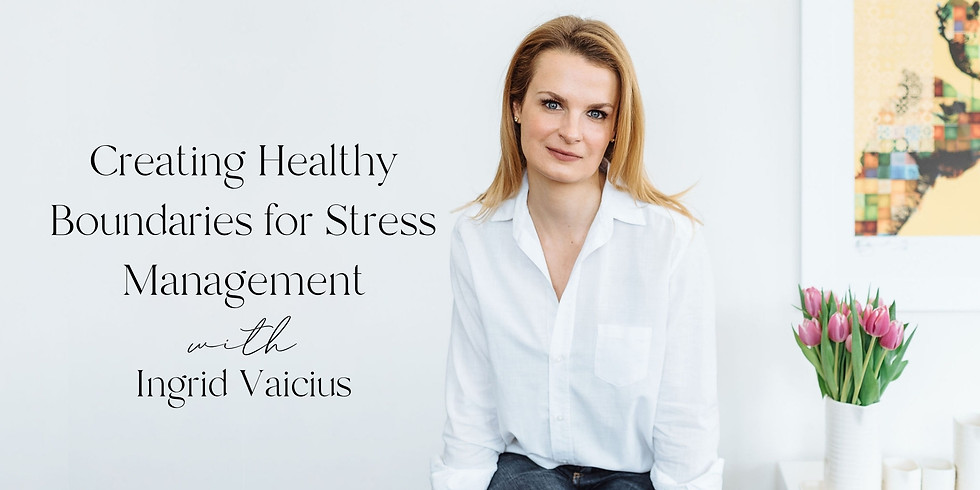 Creating Healthy Boundaries for Stress Management