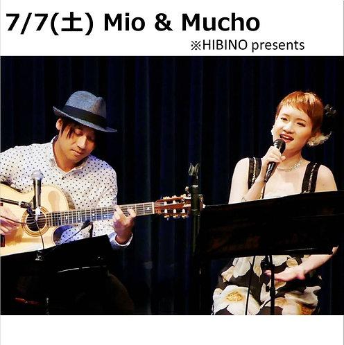 7/7(火) 20:00~ Mio & Mucho ※HIBINO presents