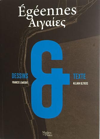 Livre aux éditions Marges en Pages, Égéennes, texte d'A. Glykos & dessins de F. Limérat