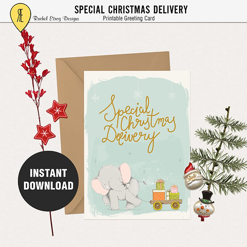 Special Christmas Delivery - Greeting card