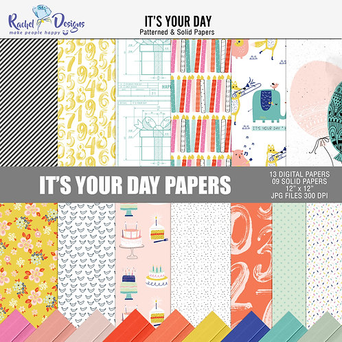 It's Your Day - Papers