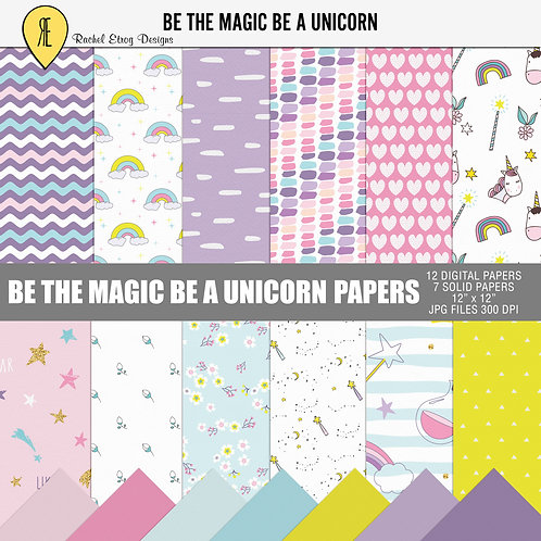Be The Magic Be A Unicorn- Papers