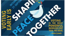 Shaping peace together              with the power of the vote