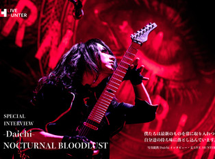 「NOCTURNAL BLOODLUST」Daichi Personal Interview
