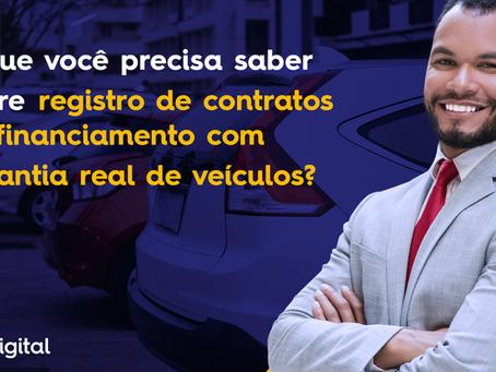 O que você precisa saber sobre registro de contratos de financiamento com garantia real de veículos?