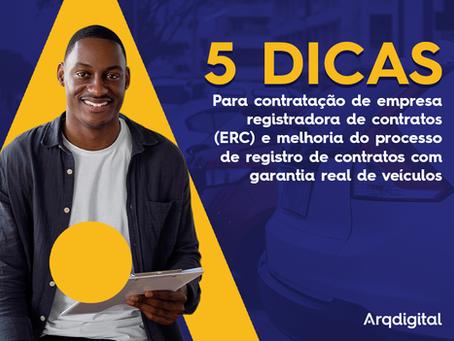5 DICAS PARA CONTRATAÇÃO DE EMPRESA REGISTRADORA DE CONTRATOS (ERC)