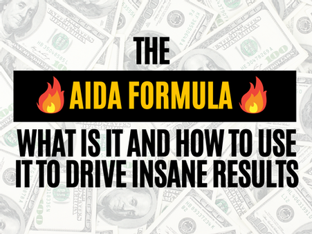AIDA Formula: What It Is And How To Use It To Drive Insane Results