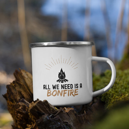 All We Need is a Bonfire Camping Mug