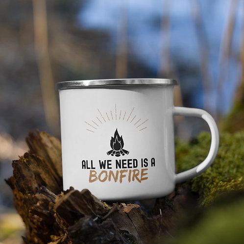All We Need is a Bonfire Camping Mug