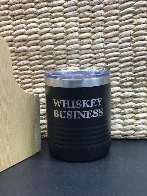 Whisky Business 10 oz Tumbler
