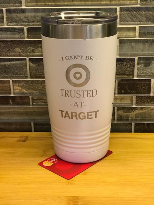 Trusted at Target 20 oz Tumbler