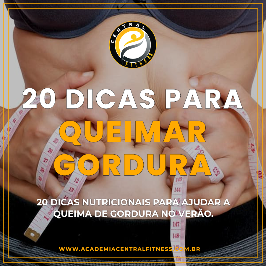 20 DICAS PARA QUEIMAR GORDURA