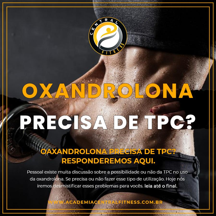 OXANDROLONA PRECISA DE TPC
