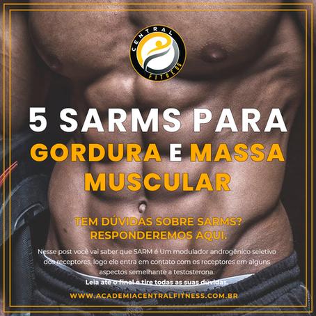 5 SARMS PARA PERDER GORDURA E GANHAR MASSA MUSCULAR