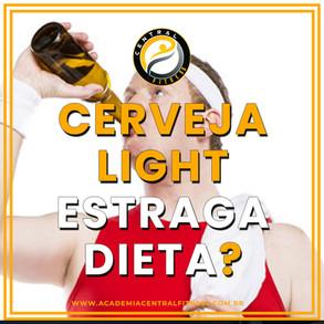 CERVEJA LIGHT  ESTRAGA A DIETA?