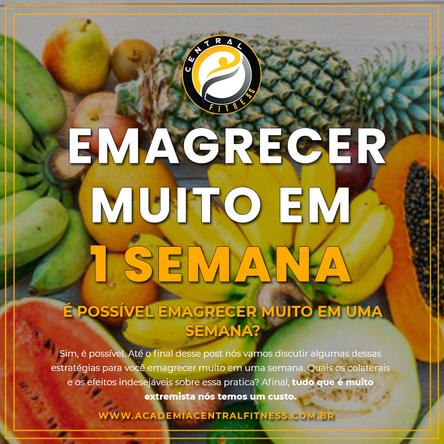COMO EMAGRECER MUITO EM UMA SEMANA