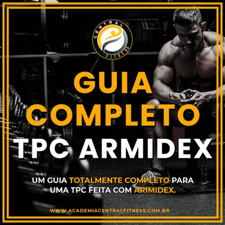 O GUIA COMPLETO DE TPC COM ARIMIDEX [VEJA TUDO]