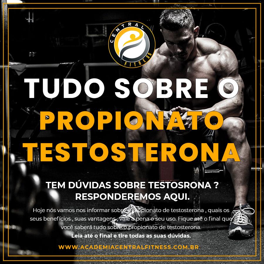 TUDO SOBRE PROPIONATO DE TESTOSTERONA