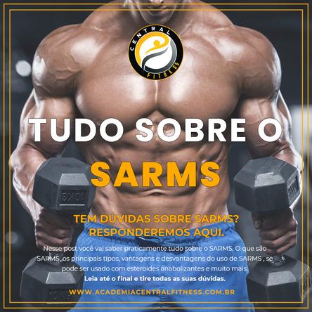 TUDO SOBRE O SARMS