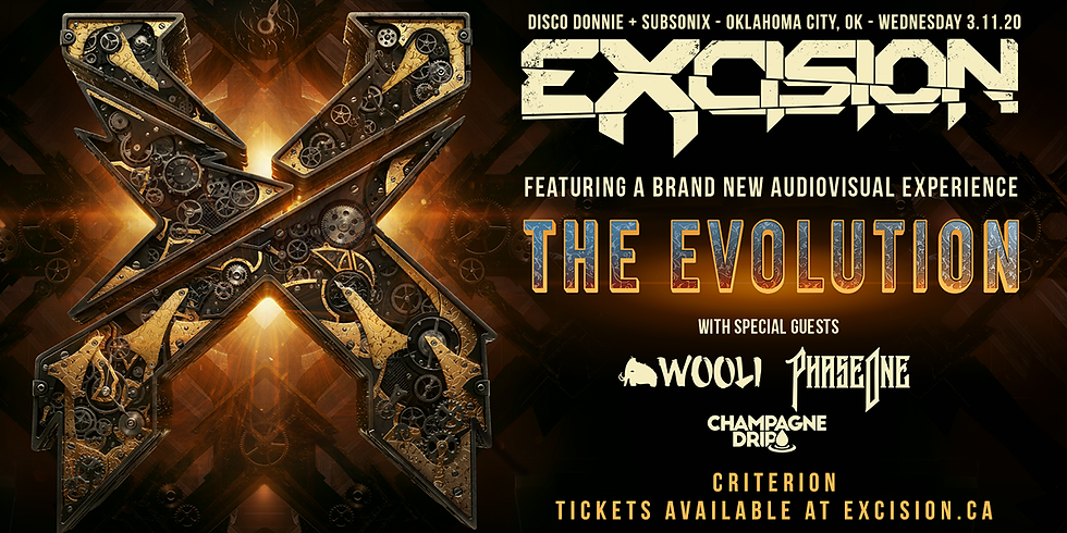 Excision - The Criterion (Oklahoma City)