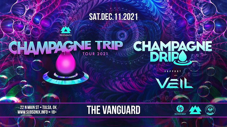 Champagne Drip - Vanguard (Tulsa)