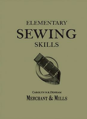 Merchant and Mills Elementary Sewing Skills