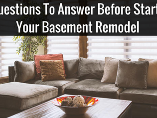 4 Questions to Answer Before Starting Your Basement Remodel