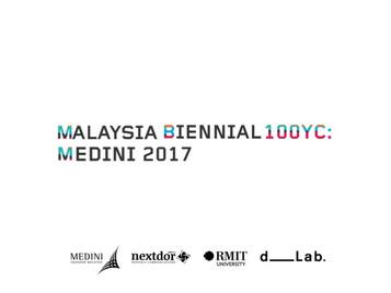 "PLUS-SUM Studio Invited to Participate in the ""Malaysia Biennial 100YC: Medini 2017"""