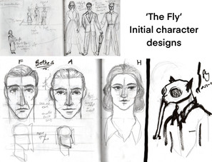 Initial designs for adaptation of 'The Fly'