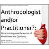 190715_Anthropologist_and-or_practitione
