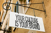 Your Culture Is Your Brand sign in a con