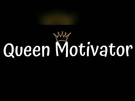 Queen Motivator