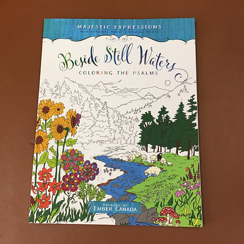BESIDE STILL WATERS: COLORING THE PSALMS