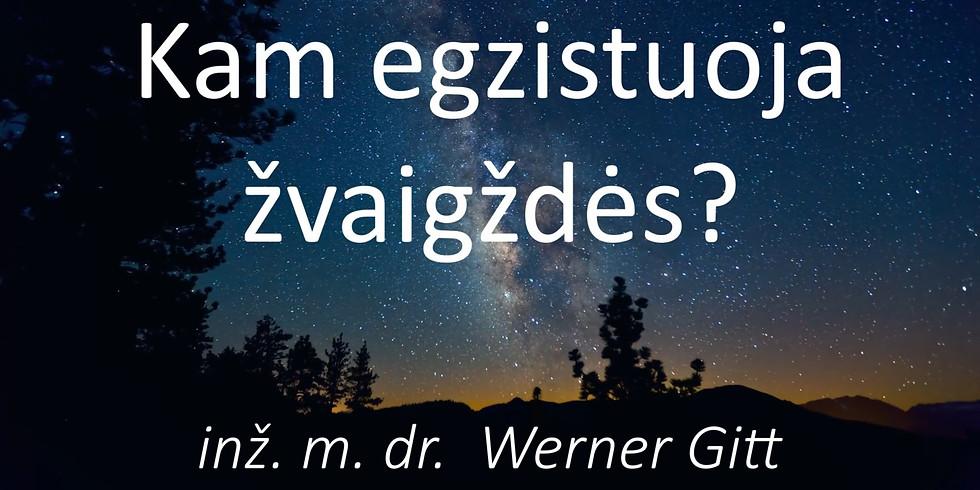 Paskaitos su Werner Gitt. Kam egzistuoja žvaigždės?