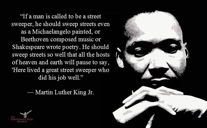 Sweep Streets - Preach by Martin Luther King