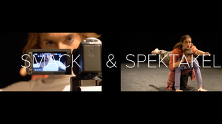 SMACK & Spektakel trailers are out