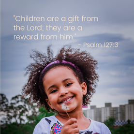 Children are a gift from the Lord.png