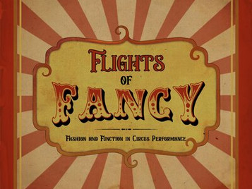 Flights of Fancy: Fashion and Function in Circus Performance