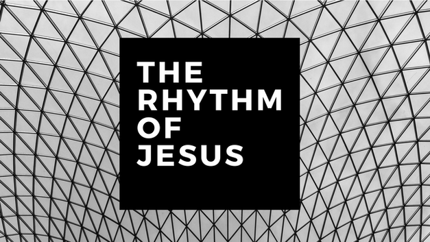 The Rhythm of Jesus