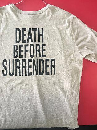 DEATH BEFORE SURRENDER TEE