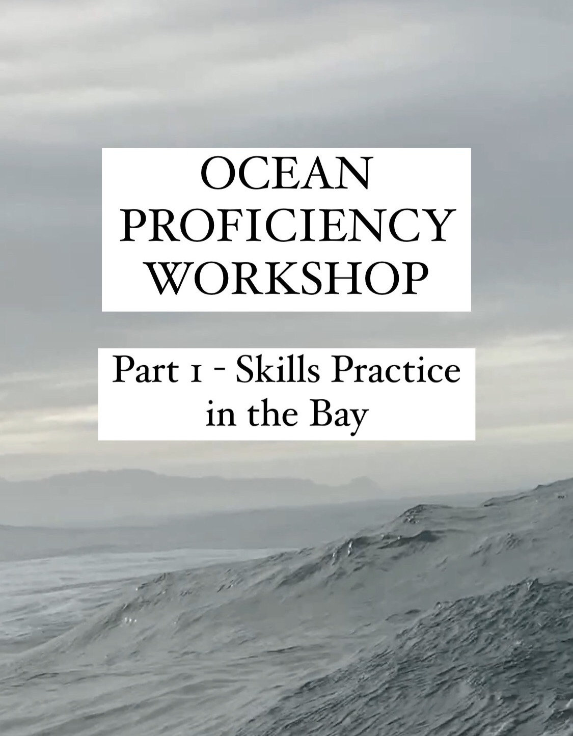 North Coast Ocean Proficiency Workshop 1