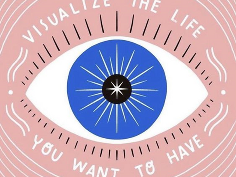Visualize the Life You Want