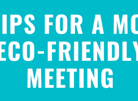 5 Eco friendly tips for your next meeting