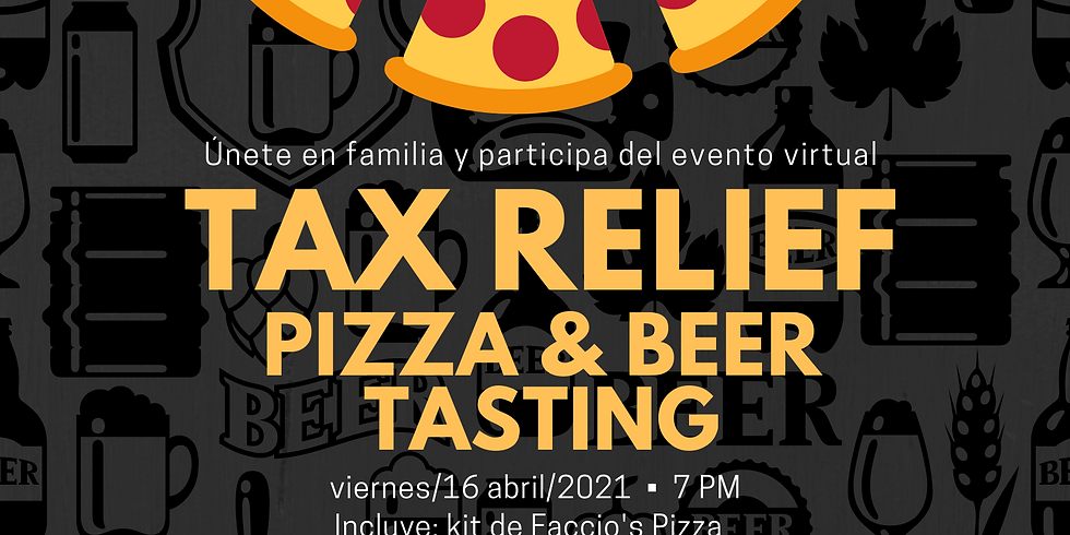 Tax Relief! Pizza & Beer Tasting