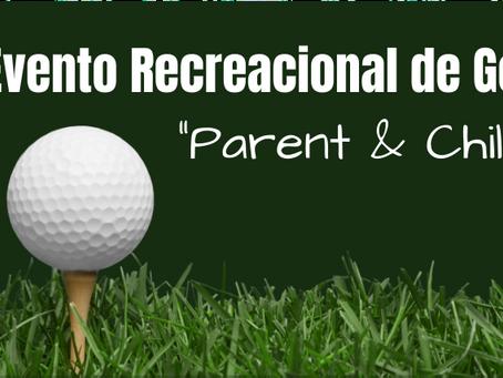 """Evento Recreacional de Golf """"Parent & Child"""""""