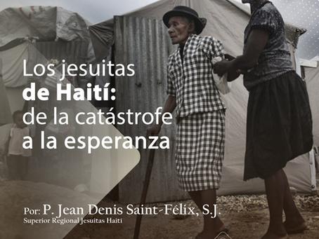Palabra de la CPAL: Los jesuitas de Haití: de la catástrofe a la esperanza